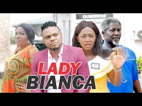 LADY BIANCA - LATEST NIGERIAN NOLLYWOOD MOVIES || TRENDING NOLLYWOOD MOVIES