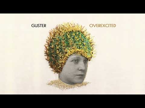 "Guster - ""Overexcited"" [Official Audio]"