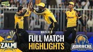 PSL 2019 Match 9: Peshawar Zalmi vs Karachi Kings | Full Match Highlights