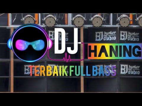 #DJTERBAIK #HANING DJ TERBAIK  #BJHUNTER  CEK SOUND BJ HUNTER KARNAVAL LAGU HANING TERBARU