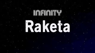 Video Infinity - Raketa (lyrics video)
