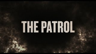 Nonton The Patrol - 2013 - Official Trailer Film Subtitle Indonesia Streaming Movie Download