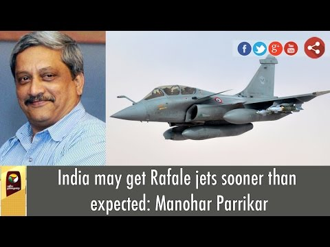 India-may-get-Rafale-jets-sooner-than-expected-Manohar-Parrikar