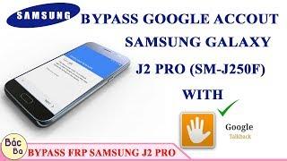 Video How To Bypass FRP Google Account Samsung Galaxy J2 Pro (SM-J250F) Android 7.1.1 With Talkbackk MP3, 3GP, MP4, WEBM, AVI, FLV September 2019