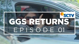 Video GGS Returns - Episode 01 MP3, 3GP, MP4, WEBM, AVI, FLV Oktober 2018