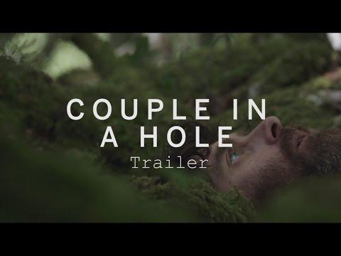 COUPLE IN A HOLE Trailer | Festival 2015