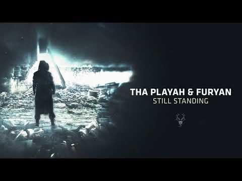 Tha Playah & Furyan - Still Standing