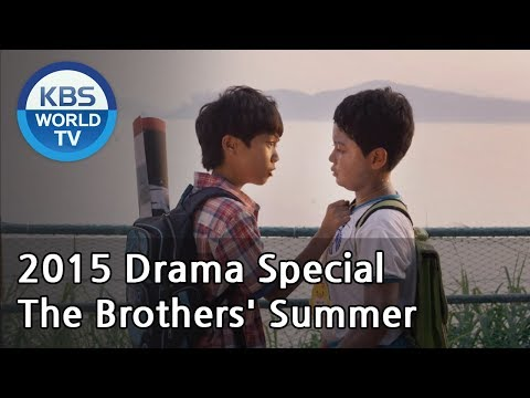 The Brothers' Summer | 그 형제의 여름 [2015 Drama  Special / ENG / 2015.10.02]