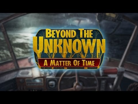 Beyond the Unknown: A Matter of Time Gameplay | HD 720p