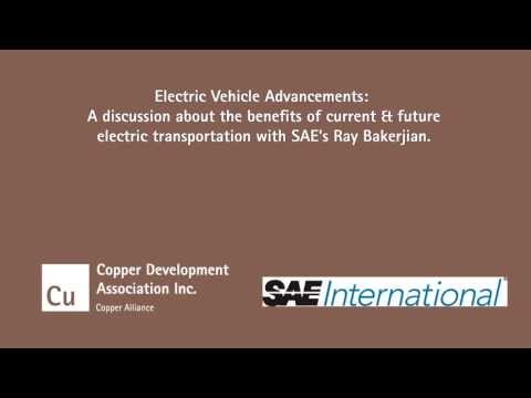 Electric Vehicle Advancements. A discussion with SAE's Ray Bakerjian