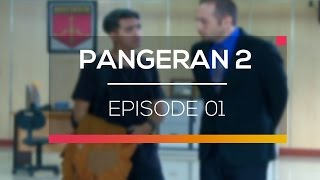Nonton Pangeran 2   Episode 01 Film Subtitle Indonesia Streaming Movie Download