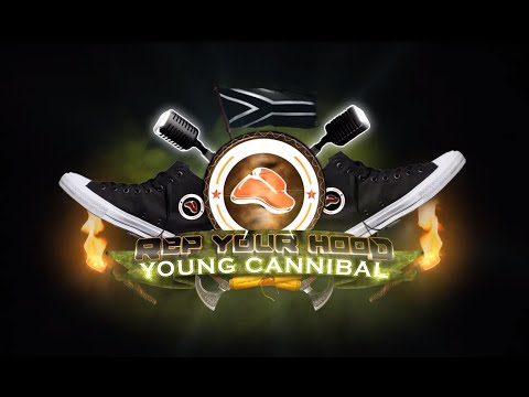 Rep Your Hood: Young Cannibal