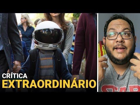 EXTRAORDINÁRIO (Wonder, 2017) | Crítica do filme
