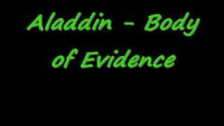 Aladdin - Body of Evidence