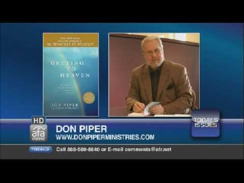 Don Piper, author of 90 Minutes in Heaven, shares his testimony