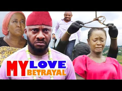 My Love My Betrayal Part 1&2 - Yul Edochie And Luchy Donalds 2020 Latest Nollywood Movie