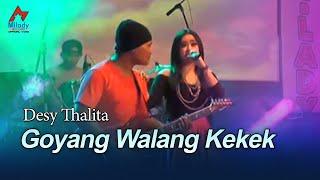 Desy Thalita - Goyang Walang Kekek  (Official Music Video)
