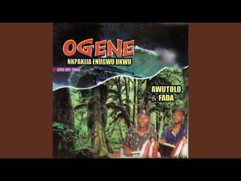 Ogene Nkpakija Enugwu Ukwu, Pt. 3