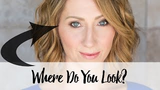 Video Tip: Where Do You Look?