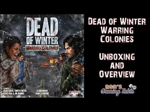 Dead of Winter: Warring Colonies Expansion Unboxing