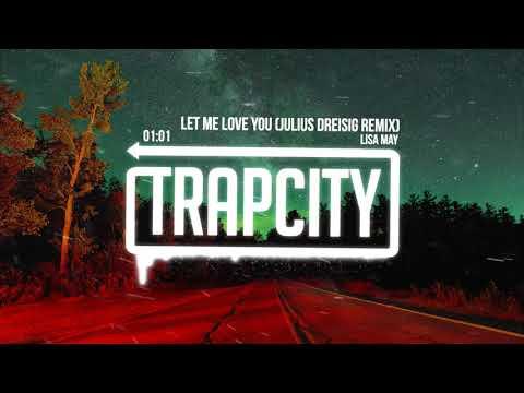 Lisa May - Let Me Love You (Julius Dreisig Remix)