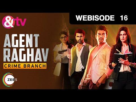 Agent Raghav Crime Branch - Episode 16 - October 2