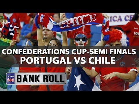 Portugal vs Chile 28.06.17 | Confederations Cup | Semi-Finals Match Predictions