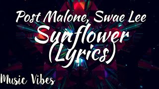 Sunflower (Lyrical Video) Post Malone, Swae Lee #Syrebralvibes #Trapcity #Proximity #Uniquenation