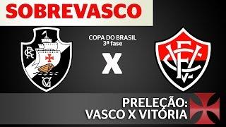 As nossas expectativas pro confronto entre Vasco e Vitória pela terceira fase da Copa do Brasil. Confere aí! página do LiveVasco: https://www.facebook.com/Li...