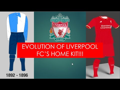 The Evolution Of Liverpool FC's Kit From 1892 To 2016