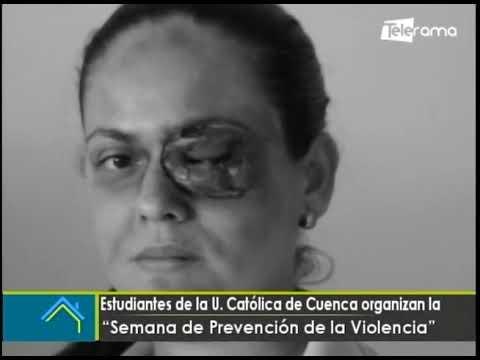 Estudiantes de la U. Católica de Cuenca organizan la semana de prevención de la violencia