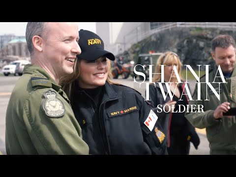 Shania Twain - 'Soldier' in Partnership with The Canadian Armed Forces