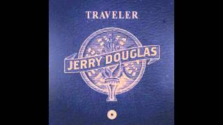 Jerry Douglas - On A Monday