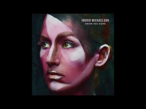 Ingrid Michaelson - Drink You Gone (Official Audio)