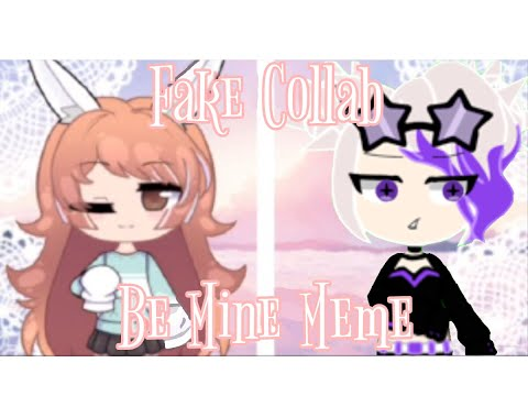 #BeMineFCDetalia | Be Mine Meme | Fake Collab with Detalia & Potatoemo UwU |