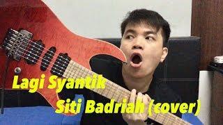 Video Lagi Syantik - Siti Badriah (Electric Guitar cover) Instrumental MP3, 3GP, MP4, WEBM, AVI, FLV Juli 2018