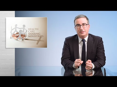 Health Care Sharing Ministries: Last Week Tonight with John Oliver (HBO)