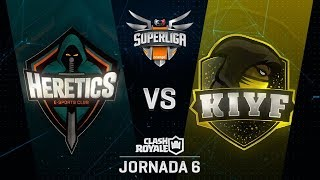 SUPERLIGA ORANGE - TEAM HERETICS VS KIYF  - Jornada 6 - #SuperligaOrangeCR6