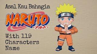 Video Asal Kau Bahagia (Armada cover Naruto Vers) with 119 CHARACTERS NAME MP3, 3GP, MP4, WEBM, AVI, FLV Februari 2018