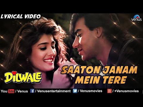 Saaton Janam Main - Dilwale (1994)