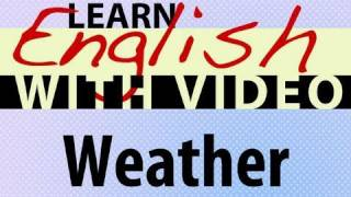 Weather Video Lesson