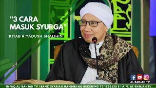 Video 3 Cara Masuk Syurga | Buya Yahya | Kitab Riyadush Shalihin |1 Feb 2015 MP3, 3GP, MP4, WEBM, AVI, FLV November 2018