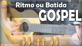 Aula De RITMO Para VIOLÃO GOSPEL - 10 Músicas Como Exemplo