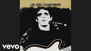 <b>Lou Reed</b>  Walk On The Wild Side Audio