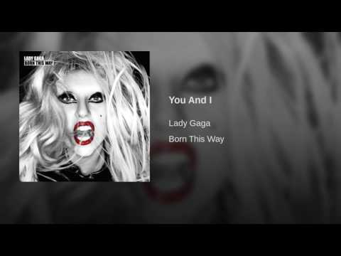 Lady Gaga - You And I (Audio)