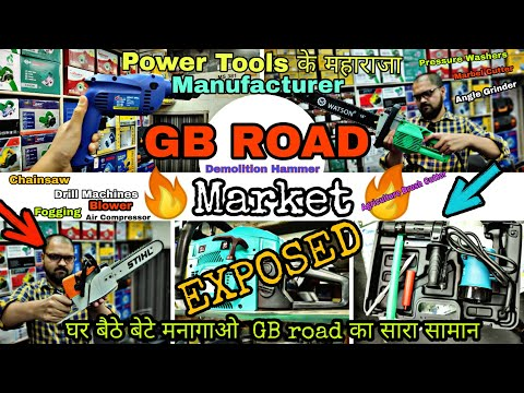 🔥 WHOLESALE MARKET // G.B ROAD / Demolition /Power Tools /Drill / Grinders / 😱😜 2019 collection