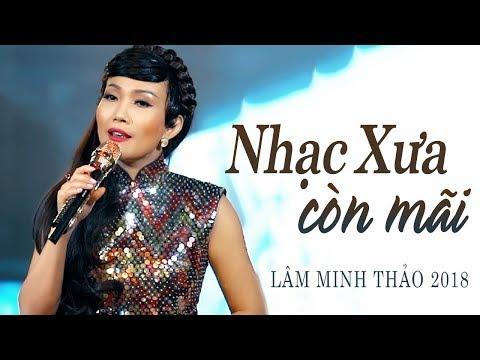 Nhạc Vàng Xưa còn mãi với tiếng hát Sầu nữ Bolero Lâm Minh Thảo - Album Một Người Đi - Thời lượng: 46:40.