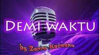 Ungu - Demi Waktu Karaoke no vocal by zorro
