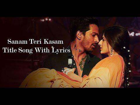 Sanam Teri Kasam Title Song Lyrics   Sanam Teri Kasam 2016