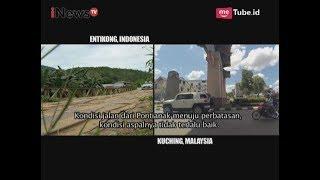 Video Perbedaan Kondisi Jalan & Rumah Warga di Wilayah Perbatasan Part 01 - Indonesia Border 14/08 MP3, 3GP, MP4, WEBM, AVI, FLV November 2018